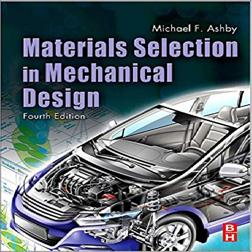 کتاب Materials Selection in Mechanical Design,4 Edition