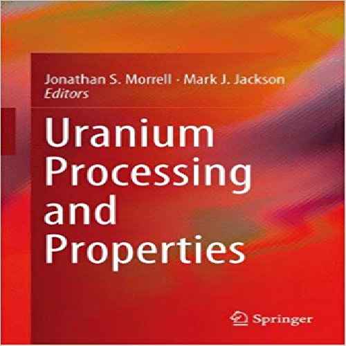 کتاب Uranium Processing and Properties